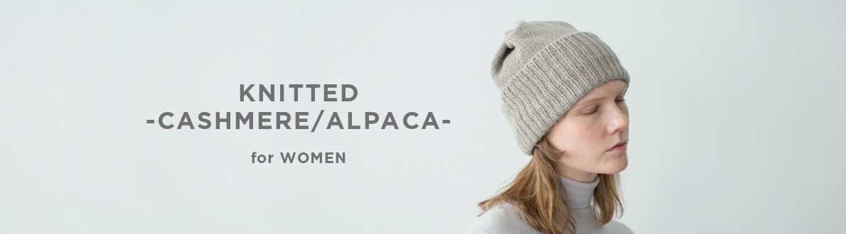 KNITTED -CASHMERE / ALPACA- for WOMEN