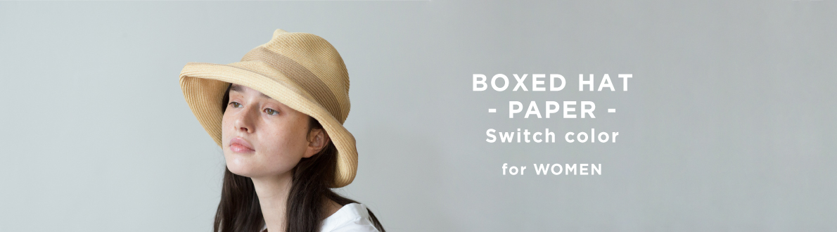 BOXED HAT -PAPER- Swich color for WOMEN